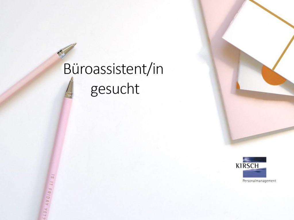 Büroassistent/in – Kirsch GmbH Personalmanagement