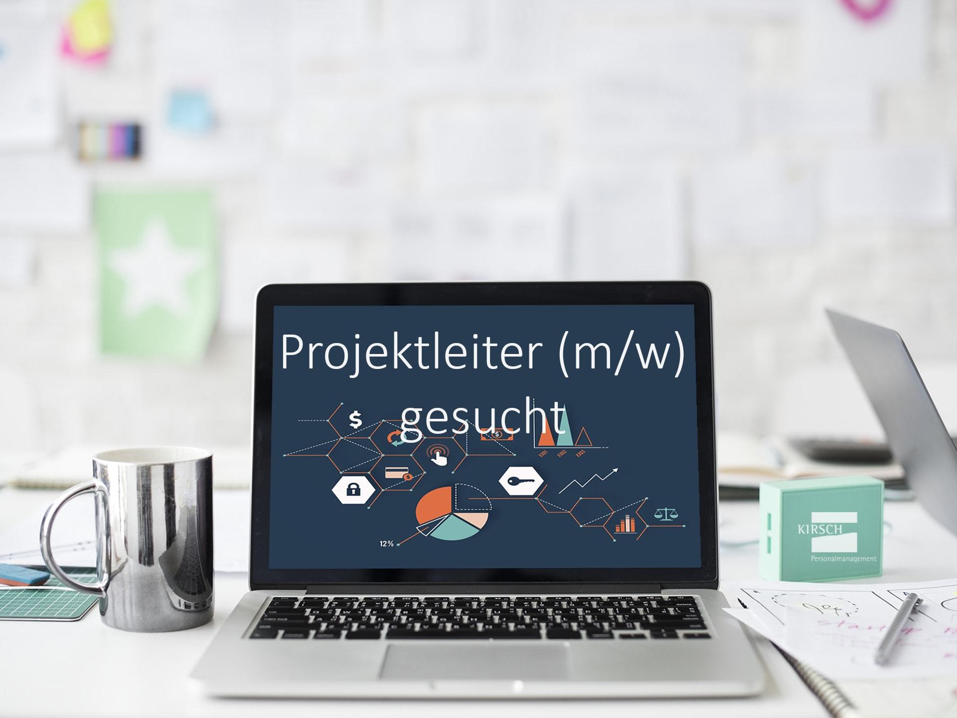 projektleiter gesucht